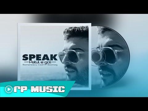 Speak - Patul E Gol (Romanescu Codrin Bootleg) [Premiere]