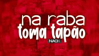 MC Niack - Na Raba Toma Tapão (DJ Markim WF) Áudio Oficial