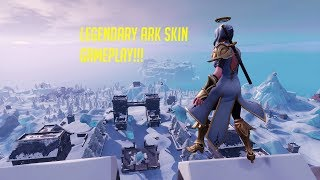 LEGENDARY ARK SKIN GAMEPLAY!! FORTNITE BATTLE ROYALE