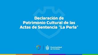 """Declaración de Patrimonio Cultural - Sentencia """"La Perla"""""""