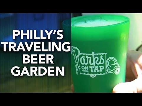 Parks On Tap Is Philly's Traveling Beer Garden | FYI Philly