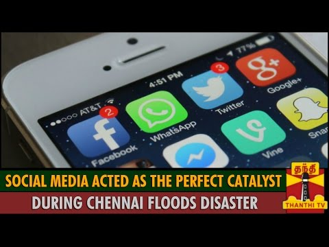 Social Media acted as the perfect Catalyst during Chennai Floods Disaster - Special report