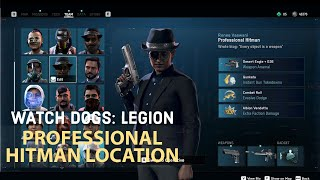 Watch Dogs Legion - Hitman Location Best Place To Find A Professional Hitman