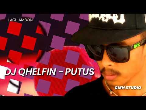DJ QHELFIN - PUTUS