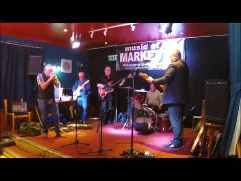 Market Inn Blues Jam -  March 2017 -  Paul Cook & Friends Set 1