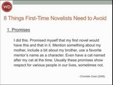 8 Things First-Time Novelists Need to Avoid | Writer's Digest Tutorials