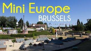 Mini-Europe Brussels | Exploring Europe Miniatures in Belgium