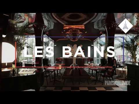 Coup de cur Paris Worldwide : Les Bains