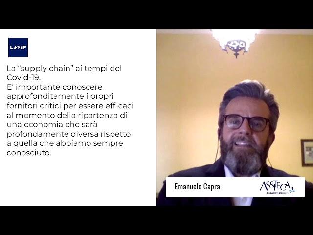 La supply chain ai tempi del Covid 19 - Emanuele Capra (Assiteca)