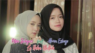 Download Mp3 La Ilaha Illallah - Nisa Sabyan Feat Alma Esbeye 2019