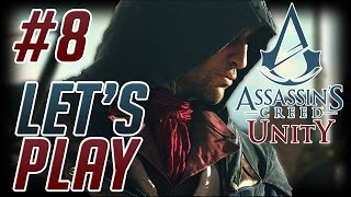 Assassin's Creed: Unity 1080p 60fps PC Playthrough #8; REVOLUTION!!