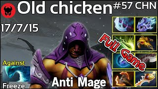 Old chicken [KG] plays Anti Mage!!! Dota 2 Full Game 7.19