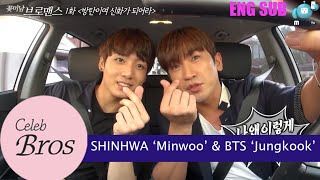 "'Celeb Bromance' episode1. ""BTS! Become Shinhwa"" There's nothing li..."