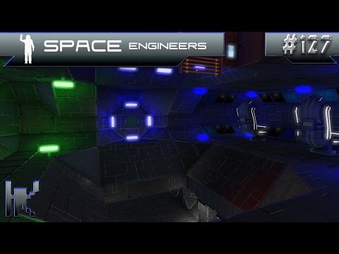Let's Play Space Engineers - Episode 127: Detail Work Is Finished!!!...I Think?