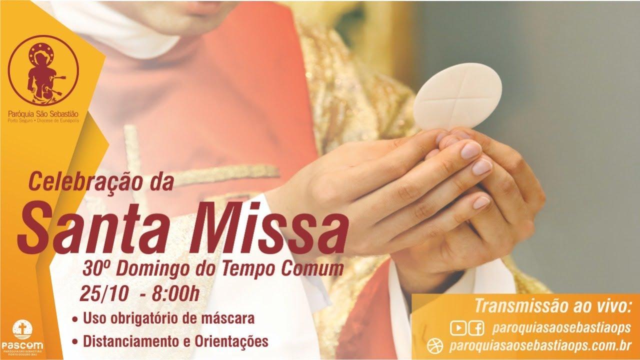 25/10 - Santa Missa em Seu Lar - Paróquia São Sebastião - 30º domingo do tempo comum