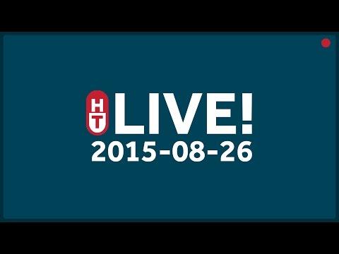 Aug. 26, 2015 - LIVE