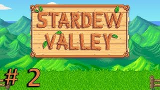 Stardew Valley - Episode 2 - Eerie Sounds