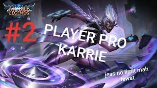 Karrie pro player #Mobilelagends