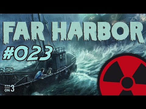 FALLOUT 4 - FAR HARBOR - #023: Schuldig Schuldig Schuldig  ☢ [DEUTSCH] -  Lets Play Fallout 4