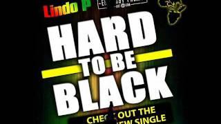 Video Lindo P-HardToBeBlack-Video (2011) download MP3, 3GP, MP4, WEBM, AVI, FLV Agustus 2018