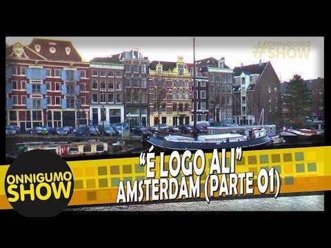É Logo Ali - Amsterdam (Parte 1)