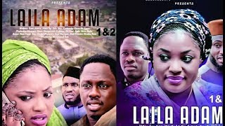 LAILA ADAM PART 1 LATEST HAUSA FILM With English Subtitle