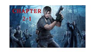 Resident Evil 4: Chapter 2-1 Full Gameplay