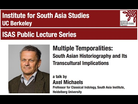 Multiple Temporalities: South Asian Historiography and Its Transcultural Implications