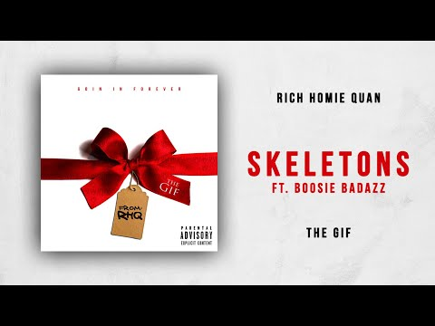 Rich Homie Quan - Skeletons Ft. Boosie Badazz (The Gif)