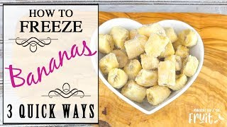 How To Freeze Bąnanas (3 Quick Ways)