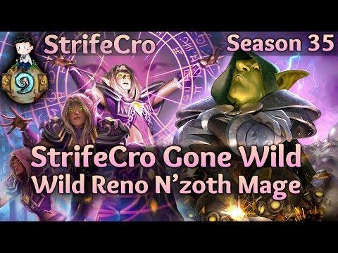Hearthstone Wild Reno N'Zoth Mage: StrifeCro Gone Wild