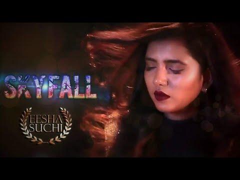 Kakig Banna Cover Mashup by Eesha Suchi | Skyfall