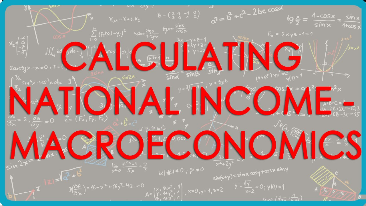 Concept of Calculating National Income - MacroEconomics