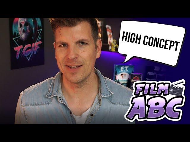 Die perfekte Film-Erfolgsformel? - H wie High Concept  | Film ABC mit David Hain