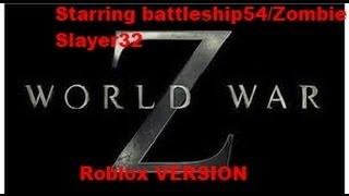 World war Z in roblox