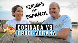 Dieta Crudivegana VS Comida Cocinada (Resumen en Español)- Dr Douglas Graham/801010 diet (2019)