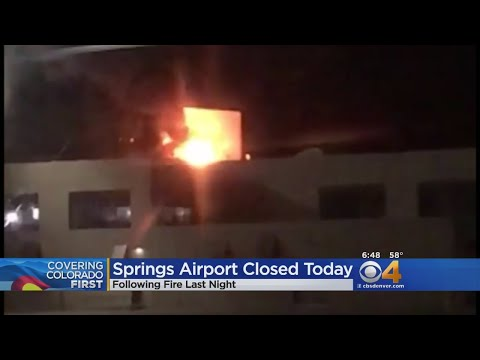 Fire Forces Closure Of Colorado Springs Airport