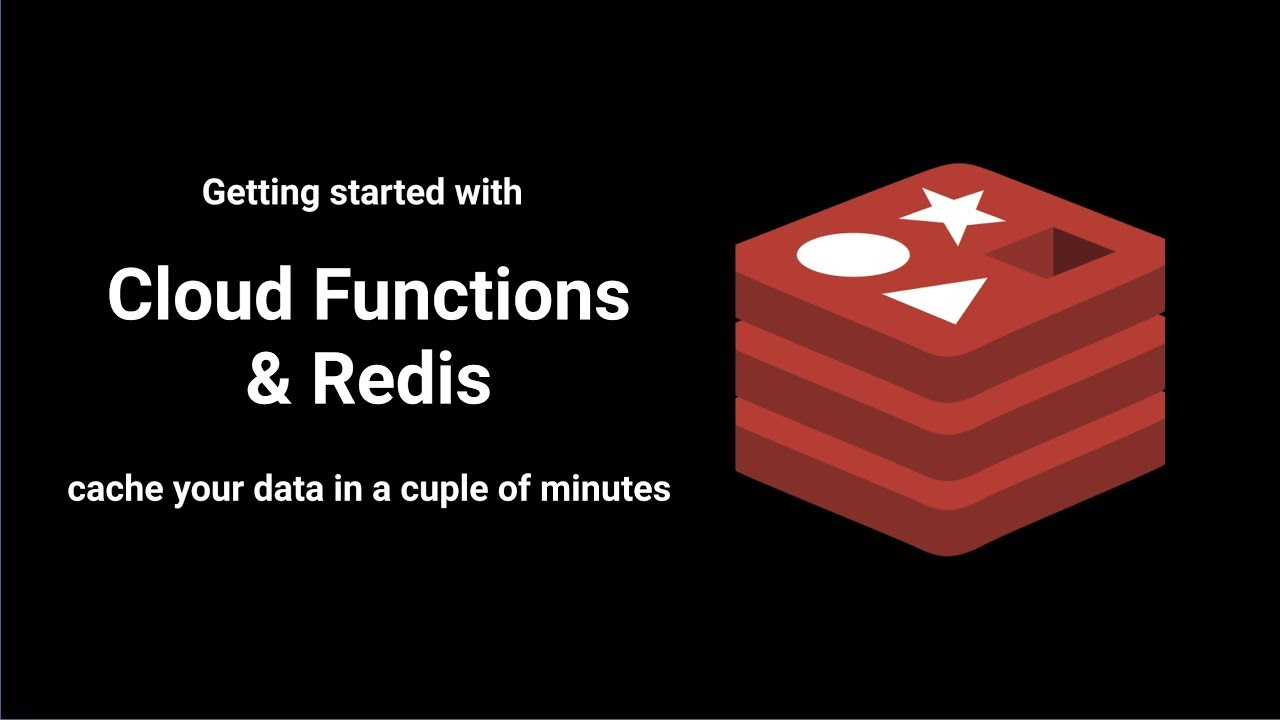 Cloud Functions and Redis | Blog