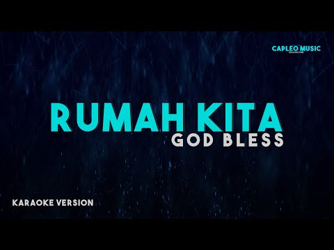 "god-bless-–-rumah-kita-""indonesian-voice""-(karaoke-version)"