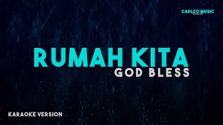 "God Bless – Rumah Kita ""Indonesian Voice"" (Karaoke Version)"