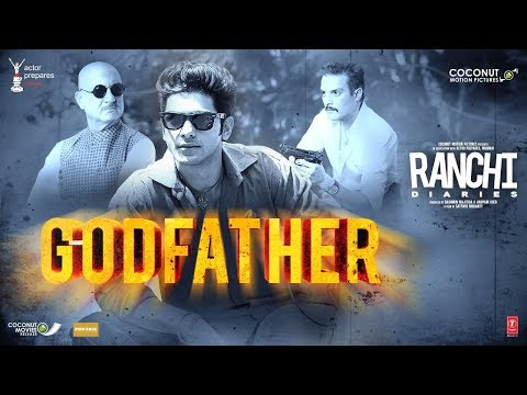 Godfather Song Lyrics From Ranchi Diaries