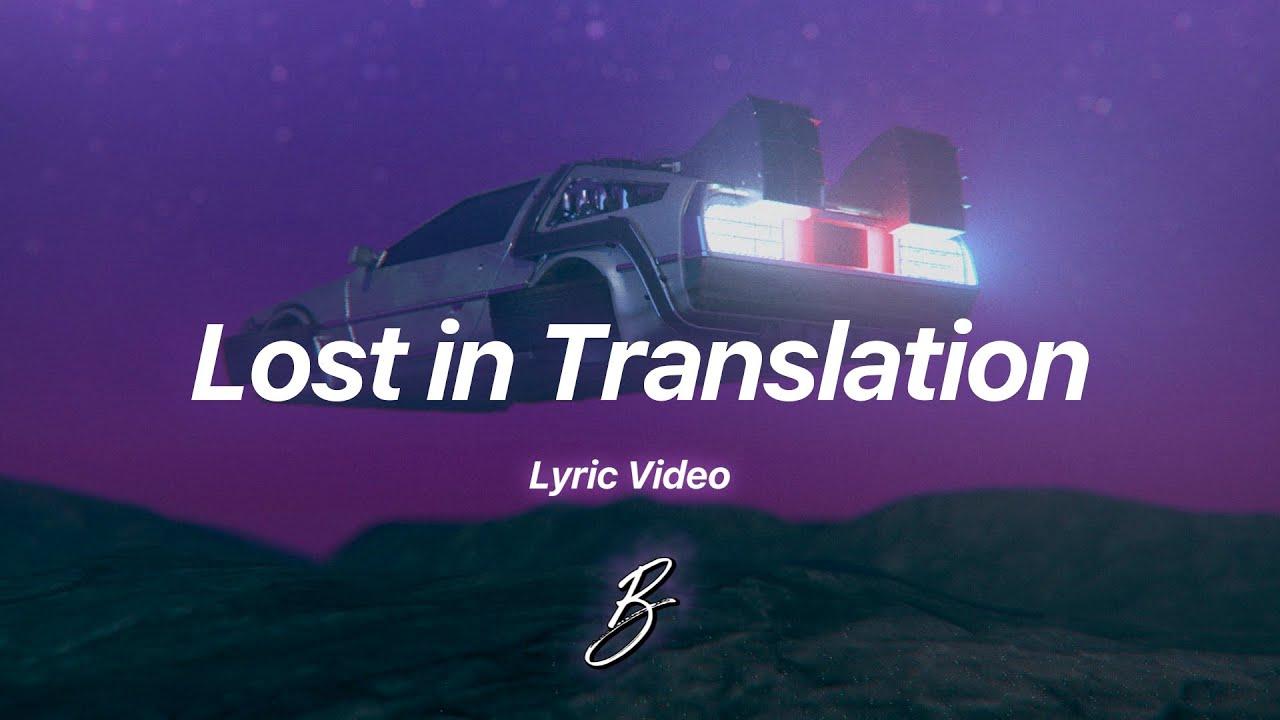 Besomorph - Lost In Translation (feat. Veronica Bravo)