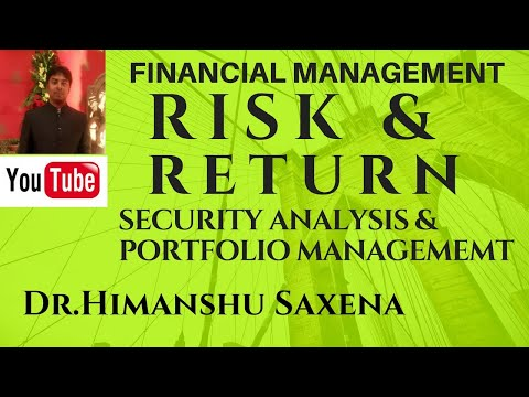 RISK & RETURN OF SECURITIES IN FINANCIAL MANAGEMENT