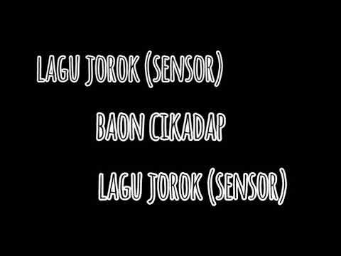 (lagu Jorok) ASEDE KON (sensor) BAON CIKADAP
