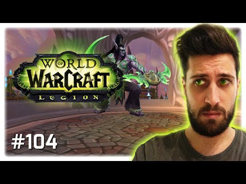 ASSZONYKÁVAL LEGION FEJLŐDÉS 🐧 World of Warcraft #104