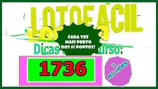 ✅ Lotofácil  Dicas para o concurso 1736    - 12 de Novembro    Segunda Feira