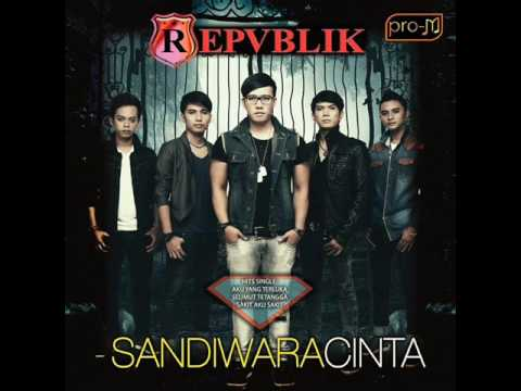 [FULL ALBUM] Repvblik - Sandiwara Cinta [2014]
