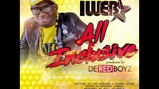 "iWeb - All Inclusive ""2016 Soca"" (Red Boyz Music)"