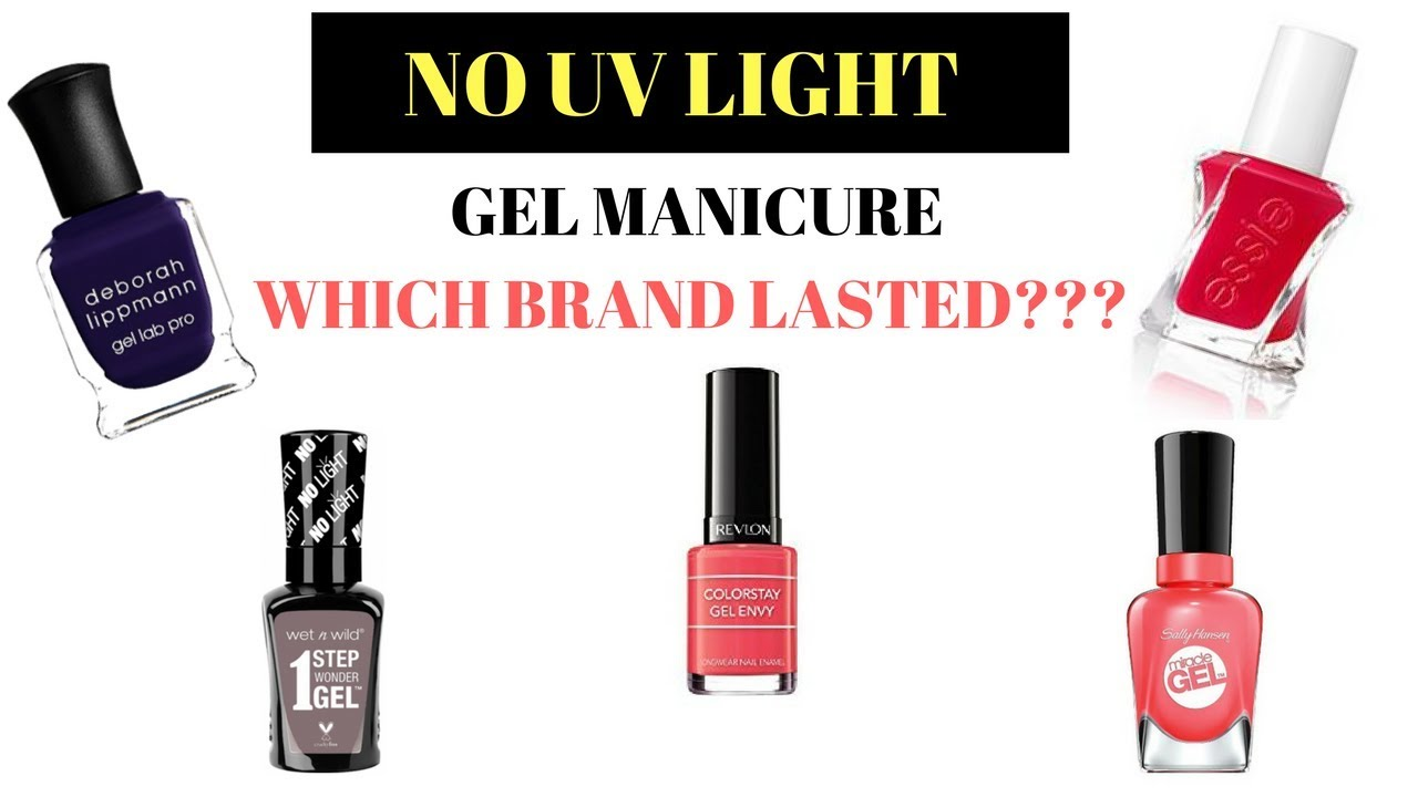 DIY GEL MANICURE | WHICH BRANDS PERFORM THE BEST | AT HOME NO UV ...
