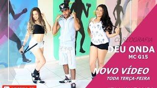 Deu Onda - Mc G15 - Coreografia | Cia Thiago Bertuci